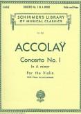Accolay Concerto No 1 in a Minor for Violin Schirmer ed.