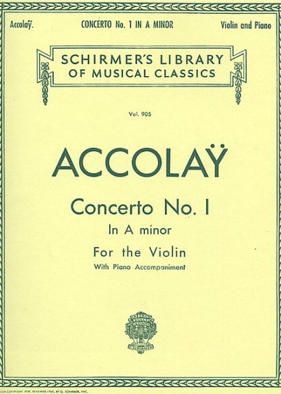 Accolay Concerto No 1 in a Minor for Violin Schirmer ed.