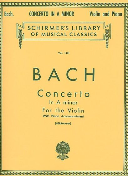 Bach Concerto in A Minor for Violin – Schirmer ed.