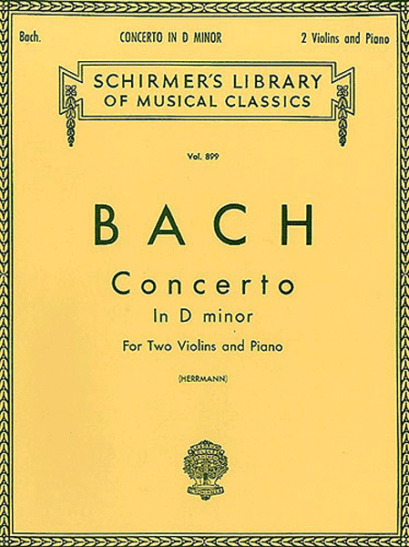 Bach Concerto in D minor for 2 violins – Schirmer Ed.