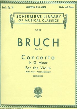 Bruch Concerto in G Minor for Violin - Schirmer ed.