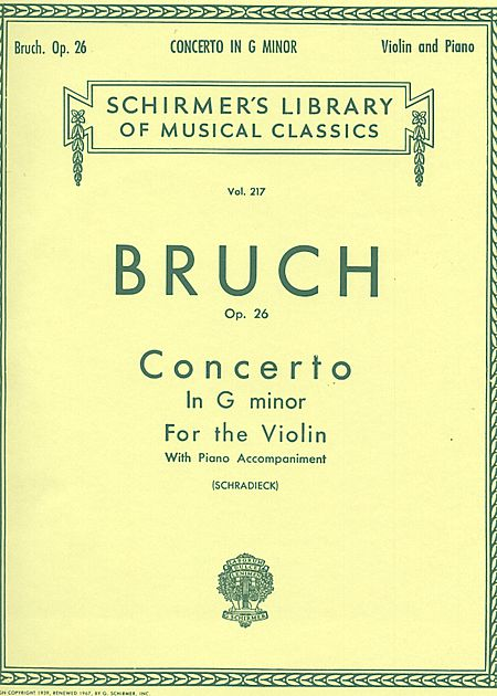 Bruch Concerto in G Minor for Violin - Schirmer ed.