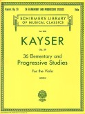Kayser 36 Elementary and Progressive Studies for Viola