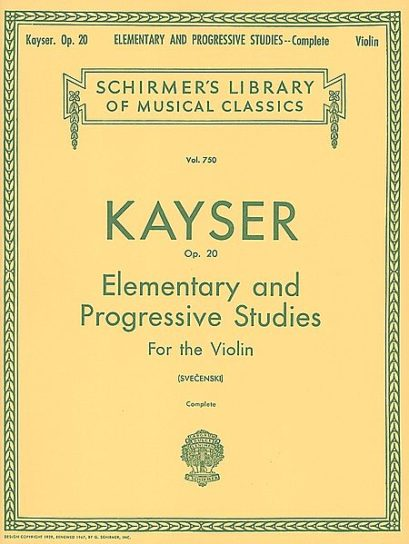 Kayser 36 Elementary and Progressive Studies for Violin, Complete, Op. 20 – Schirmer ed.