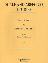 Lifschey Scale and Arpeggio Studies for Viola – schirmer Ed.