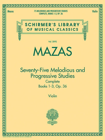 Mazas 75 Melodious and Progressive Studies Complete for Violin – Schirmer ed.