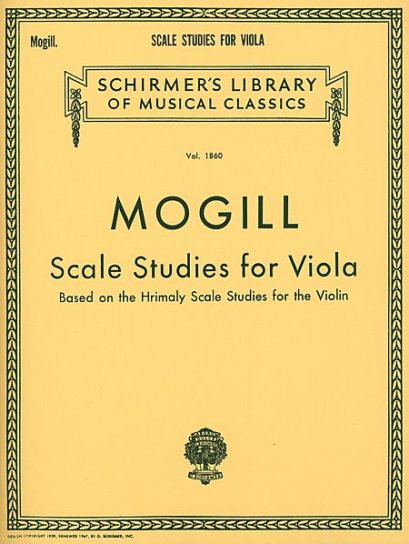 Mogill Scale Studies for Viola Based on Hrimaly – Schirmer Ed.