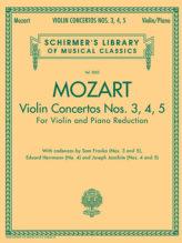 Mozart Violin Concertos Nos. 3, 4, 5 for Violin - Schirmer ed.