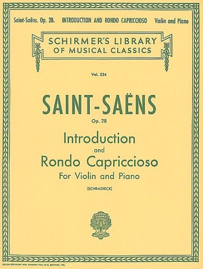 Saint-Saens Introduction and Rondo Capriccioso for Violin– Schirmer ed.