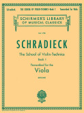Schradieck School of Violin Technics for Viola