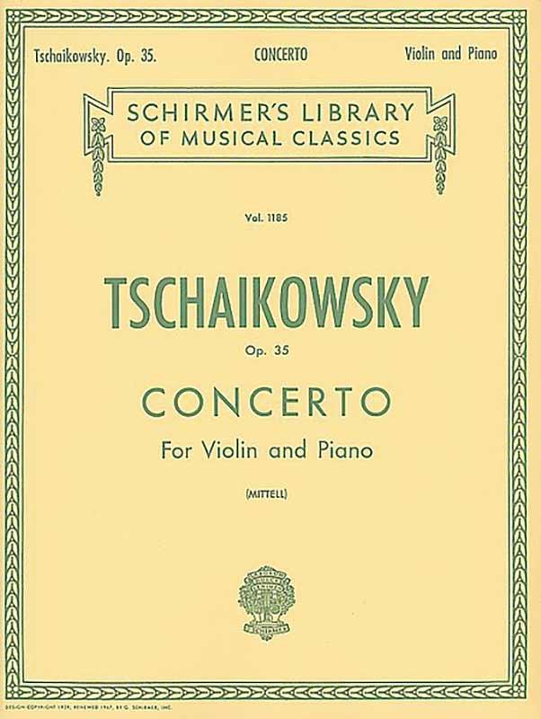 Tchaikovsky Concerto in D Major for Violin – Schirmer ed.