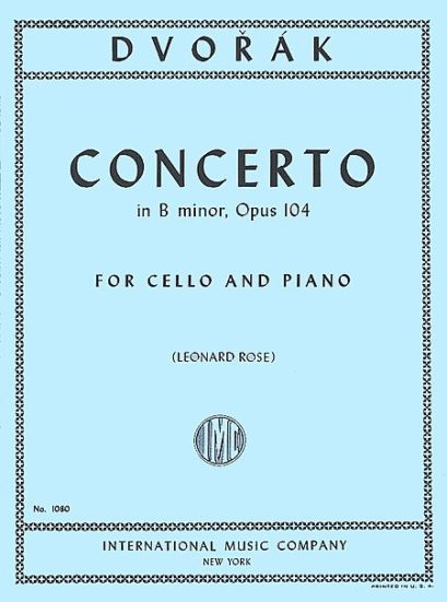 Dvorak Concerto in B minor for Cello, Opus 104 – International Ed.