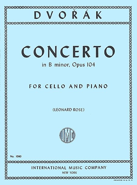 Dvorak Concerto in B minor for Cello, Opus 104 - International Ed.