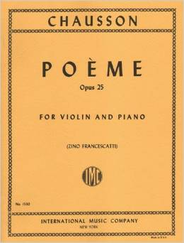 Chausson Poeme for Violin, Opus 25 - International Ed.