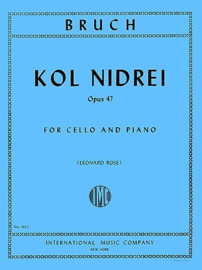 Bruch Kol Nidrei for Cello, Op. 47 – International Ed.
