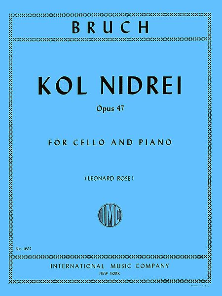 Bruch Kol Nidrei for Cello, Op. 47 - International Ed.