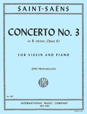 Saint-Saens Concerto No. 3 for Violin in B Minor, Op. 61 - International Ed.