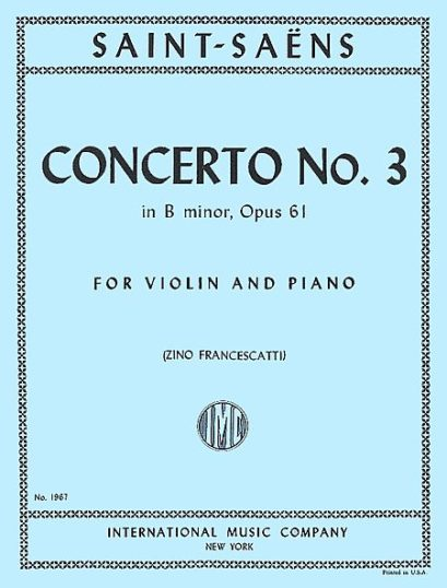 Saint-Saens Concerto No. 3 for Violin in B Minor, Op. 61 - International Ed.