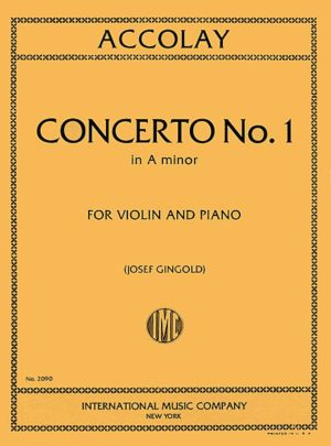 Accolay Concerto No. 1 for Violin in A Minor - International ed.