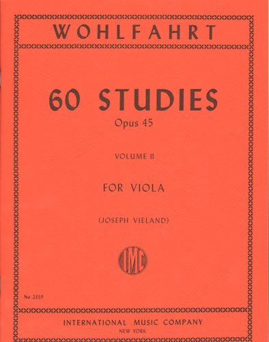 Wohlfahrt 60 Studies for Viola, Opus 45 - Volume II - International Ed.