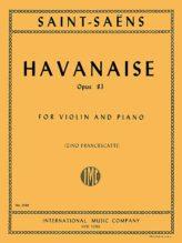 Saint-Saens Havanaise for Violin, Op. 83 - International Ed.