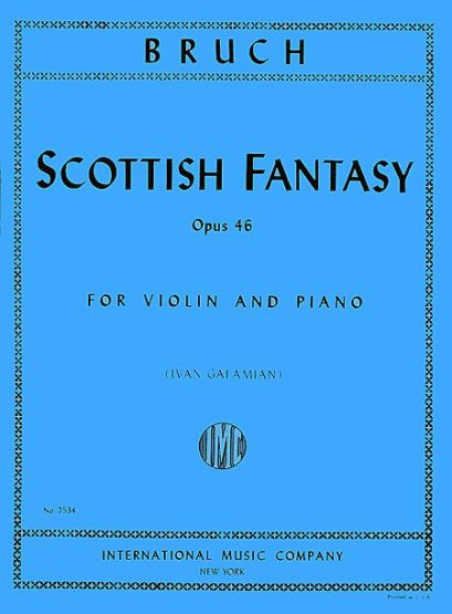 Bruch Scottish Fantasy for Violin, Op. 46 – International Ed.