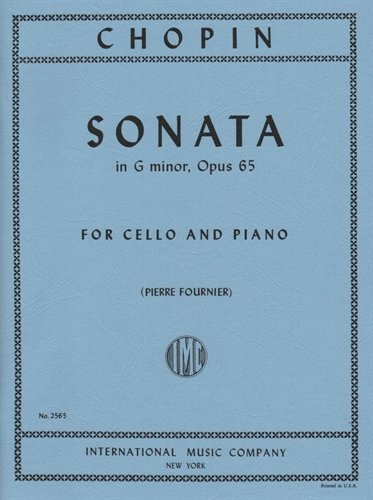 Chopin Sonata in G minor for Cello, Opus 65 - International Ed.