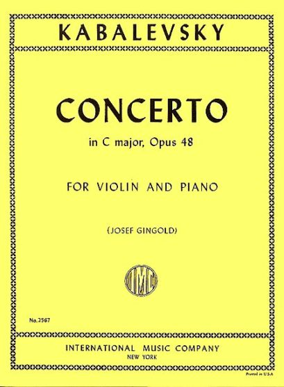 Kabalevsky Concerto in C major for Violin, Opus 48 – International Ed.