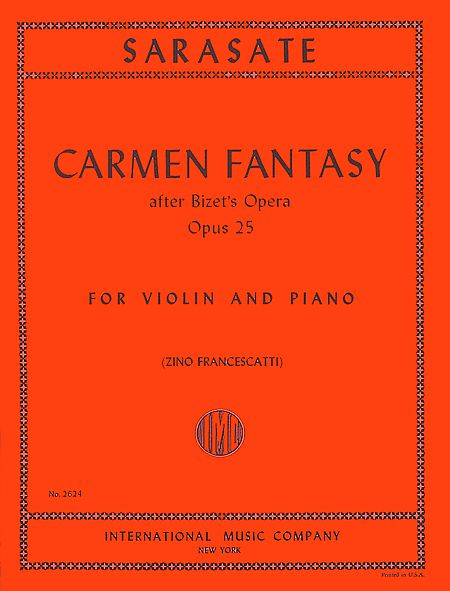 Sarasate Carmen Fantasy for Violin, Op. 25 - International Ed.