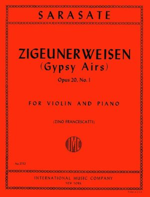 Sarasate Zigeunerweisen (Gypsy Airs) for Violin, Op. 20 No. 1 - International Ed.