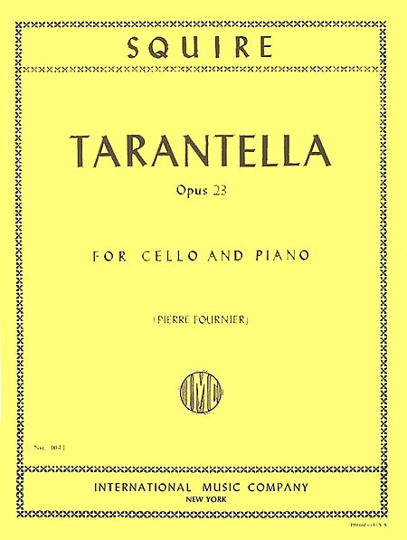 Squire Tarantella for Cello, Opus 23 - International Ed.