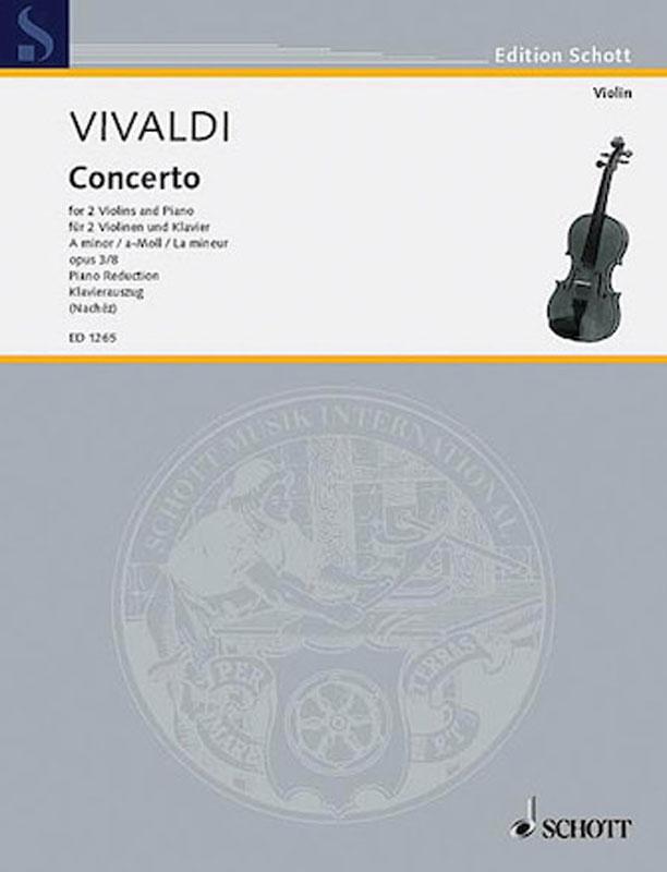 Vivaldi Concerto in A minor for 2 Violins and Piano, RV 522 – Schott Pub