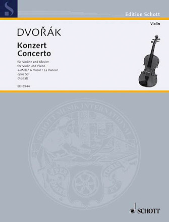 Dvorak Concerto in A Minor for Violin, Op. 53 – Schott Ed.