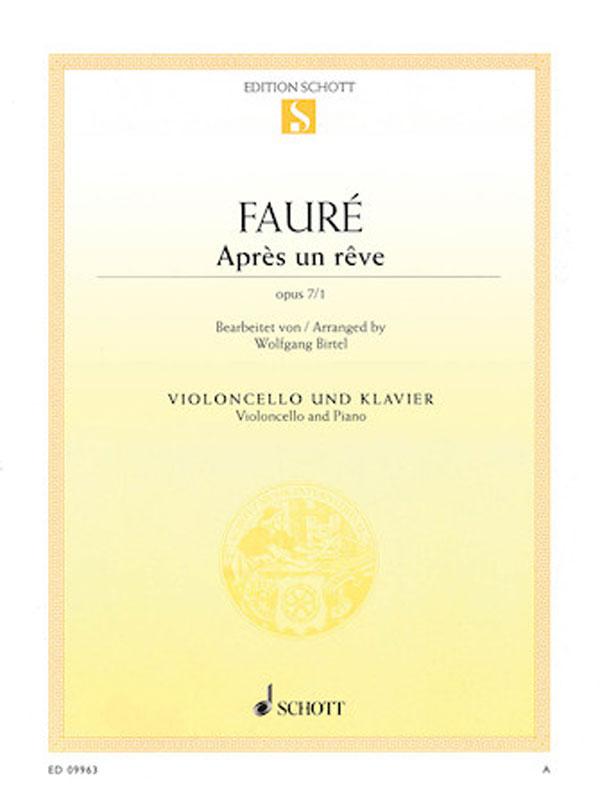 Faure Apres un Reve for Cello (After a Dream) – Schott Ed.