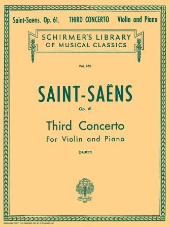 Saint-Saens Concerto No. 3 for Violin in B Minor, Op. 61 – Schirmer Ed.