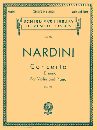 Nardini Violin Concerto in E Minor – Schirmer Ed.
