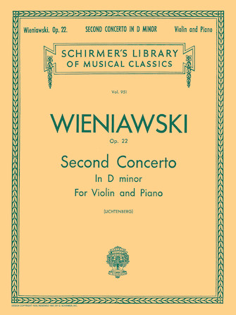 Wieniawski Concerto No. 2 in D minor for Violin, Opus 22 – Schirmer Ed.