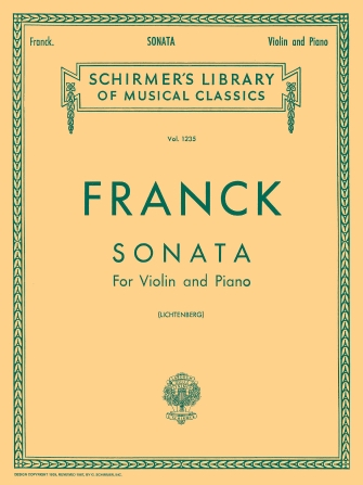 Franck Sonata in A Major for Violin – Schirmer Ed.