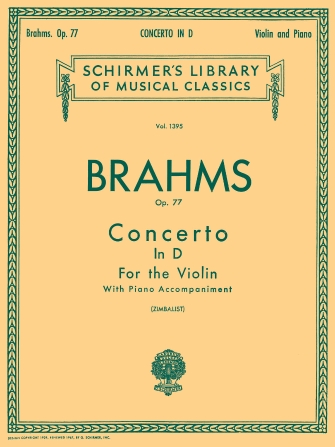 Brahms Concerto in D major for Violin, Op. 77 – Schirmer Ed.