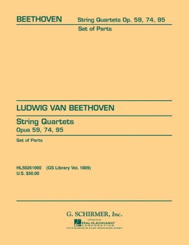 Beethoven String Quartets OP. 59 OP. 74 Op. 95 – Schirmer Ed.
