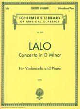 Lalo Cello Concerto in D Minor - Schirmer Ed.