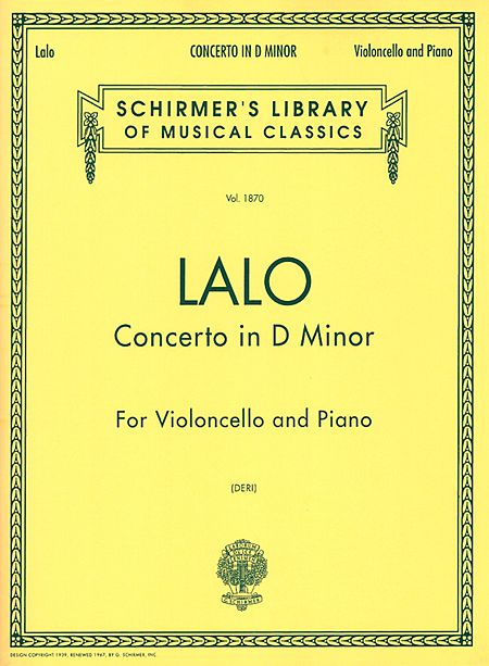Lalo Cello Concerto in D Minor - Schirmer Ed.