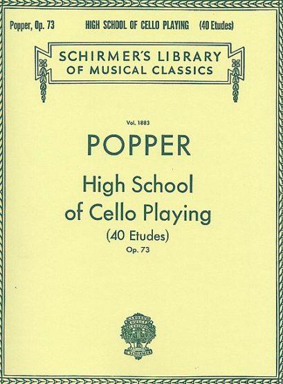Popper High School of Cello Playing (40 Etudes), Op. 73 – Schirmer Ed.