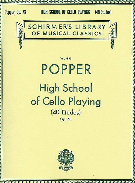 Popper High School of Cello Playing (40 Etudes), Op. 73 - Schirmer Ed.