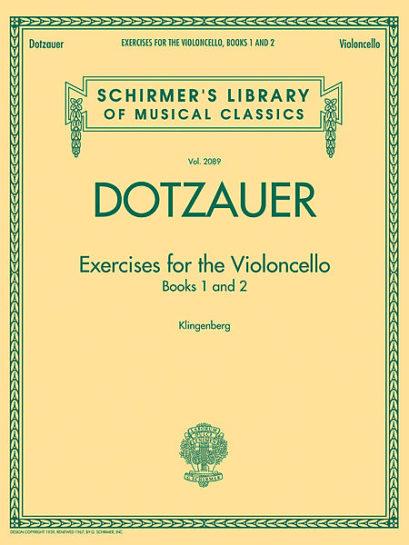 Dotzauer Exercises for Cello, books 1 and 2 – Schirmer Ed.
