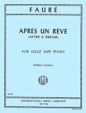 Faure Apres un Reve for Cello (After a Dream) - International Ed.