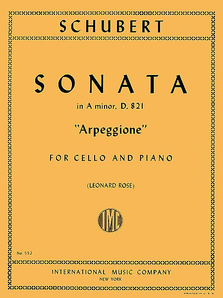 Schubert Sonata in A Minor for Cello 'Arpeggione', D. 821- International Ed.