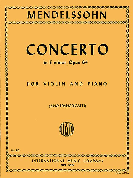 Mendelssohn Concerto for VIolin in E minor - International Ed.