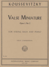 Koussevitsky Valse Miniature for Bass, Opus 1, No. 2 (solo tuning) – International Ed.