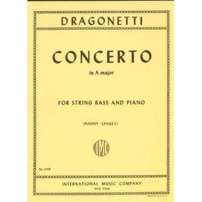 Dragonetti  Concerto in A major for Bass – International Ed.